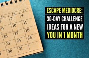 30-Day Challenge Ideas for a New You in 1 Month
