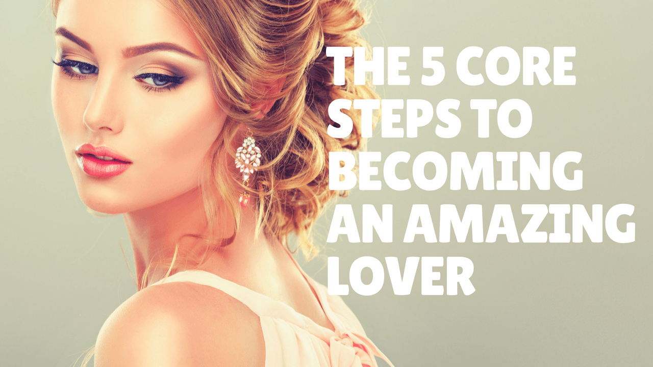 becoming an amazing lover